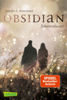 Jennifer L. Armentrout & Anja Malich - Obsidian 1: Obsidian. Schattendunkel (mit Bonusgeschichten) Grafik