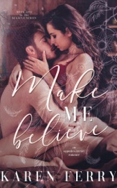 Download and Read Online Make Me Believe