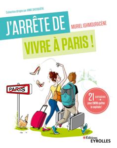 J'arrête de vivre à Paris ! La couverture du livre martien