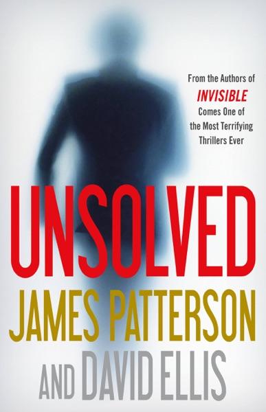 Unsolved - James Patterson & David Ellis book cover