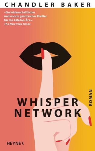 Chandler Baker - Whisper Network