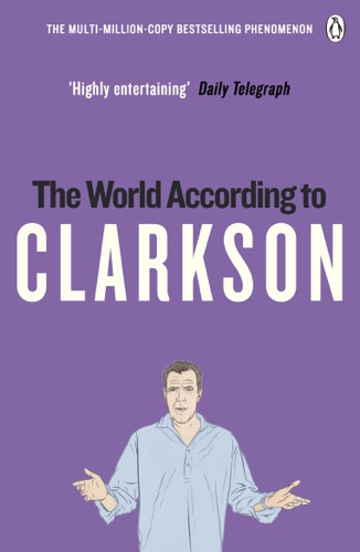 Jeremy Clarkson - The World According to Clarkson