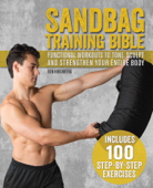 Download and Read Online Sandbag Training Bible