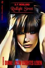 Redlight Street #2: Diane - Kein leichtes Leben