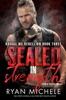 Sealed in Strength (Ravage MC Rebellion Series Book Three) (Crow & Rylynn Trilogy)