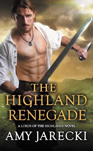 Amy Jarecki - The Highland Renegade