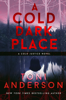 Toni Anderson - A Cold Dark Place  artwork