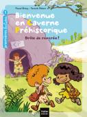 Bienvenue en caverne préhistorique - Drôle de rentrée! GS/CP 5/6 ans