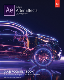 Adobe After Effects Classroom in a Book (2020 release), 1/e