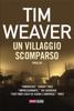 Tim Weaver - Un villaggio scomparso artwork