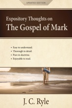 Expository Thoughts on the Gospel of Mark