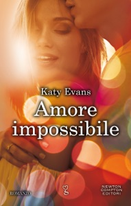 Amore impossibile da Katy Evans
