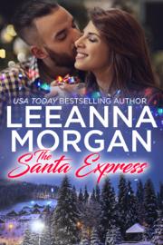 The Santa Express: A Sweet Small Town Christmas Romance (Santa's Secret Helpers, Book 4) PDF Download