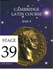Cambridge Latin Course (5th Ed) Unit 4 Stage 39