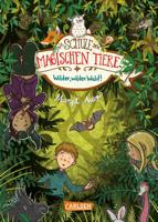 Margit Auer - Die Schule der magischen Tiere 11: Wilder, wilder Wald! artwork