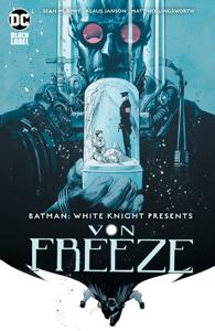 Batman: White Knight Presents Von Freeze (2019-) #1 Copertina del libro