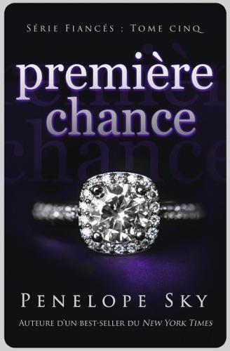 Penelope Sky - Première chance