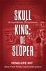 Penelope Sky - Skull King: De sloper kunstwerk