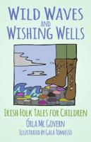 Órla Mc Govern - Wild Waves and Wishing Wells artwork