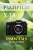 Fujifilm X-T4: Essentials Made Simple