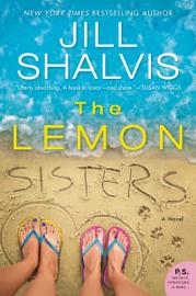The Lemon Sisters - Jill Shalvis book summary