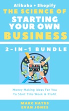 The Science Of Starting Your Own Business (2-in-1 Bundle)