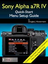 Sony Alpha A7R IV Menu Setup Guide