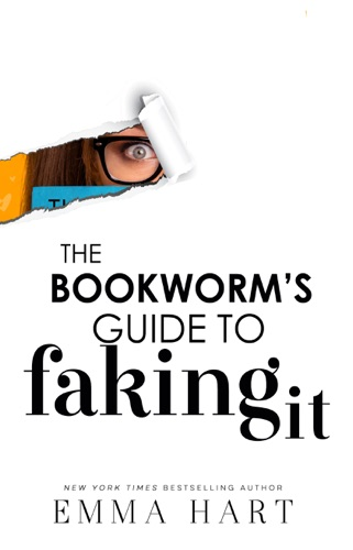 Emma Hart - The Bookworm's Guide to Faking It (The Bookworm's Guide, #2)