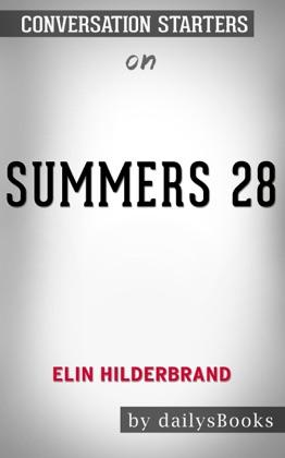 28 Summers by Elin Hilderbrand: Conversation Starters image