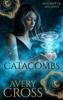 Avery Cross - Catacombs  artwork