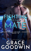 Grace Goodwin - Fighting For Their Mate artwork
