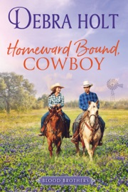Homeward Bound, Cowboy - Debra Holt by  Debra Holt PDF Download
