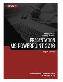 Presentation (Microsoft PowerPoint 2016) Level 2