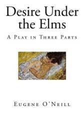 Desire Under The Elms (Complete Play)