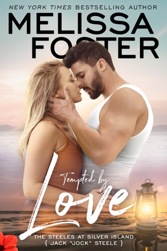 Melissa Foster - Tempted by Love