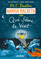 Hamish Macbeth 6 - Qui sème le vent ebook Download