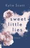 Kylie Scott - Sweet Little Lies Grafik