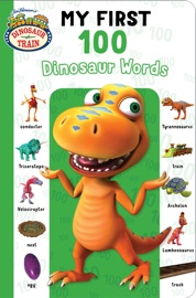 My First 100 Dinosaur Words