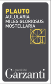 Aulularia – Miles gloriosus – Mostellaria Book Cover