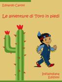 Le avventure di Toro in piedi