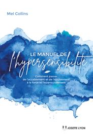 Le manuel de l'hypersensibilité