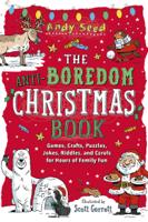 Andy Seed & Scott Garrett - The Anti-Boredom Christmas Book artwork