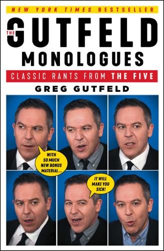 Greg Gutfeld - The Gutfeld Monologues
