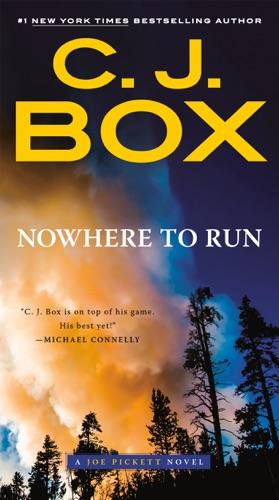 C. J. Box - Nowhere to Run