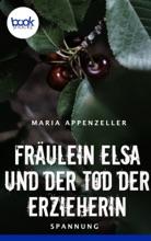 Fräulein Elsa Und Der Tod Der Erzieherin