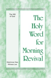 The Holy Word for Morning Revival - The Will of God PDF Download