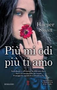 Più mi odi più ti amo da Harper Sloan