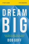 Dream Big Study Guide