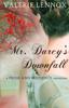 Valerie Lennox - Mr. Darcy's Downfall artwork