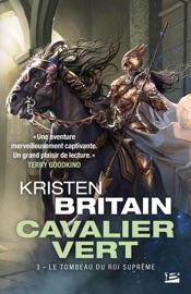 Le Tombeau du roi suprême - Kristen Britain by  Kristen Britain PDF Download